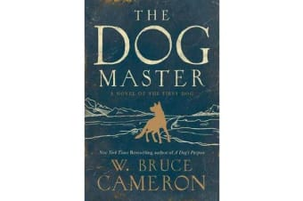 The Dog Master - A Novel of the First Dog