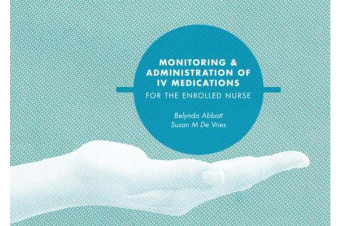 Monitoring and Administration of IV Medications for the Enrolled Nurse