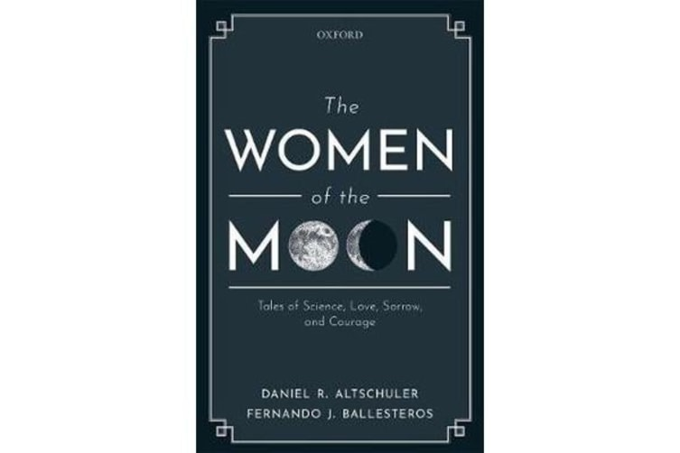 The Women of the Moon - Tales of Science, Love, Sorrow, and Courage