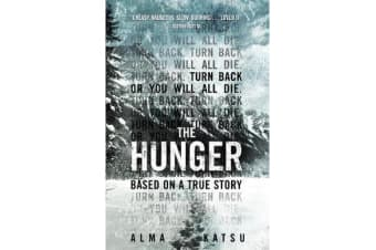 """The Hunger - """"Deeply disturbing, hard to put down"""" - Stephen King"""