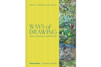 Ways of Drawing - Artists' Perspectives and Practices