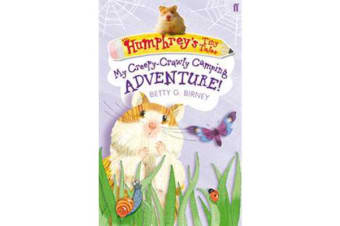 Humphrey's Tiny Tales 3 - My Creepy-Crawly Camping Adventure!