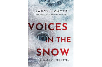 Voices in the Snow - A Black Winter Novel