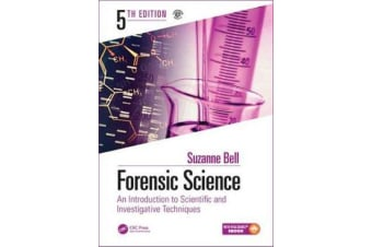 Forensic Science - An Introduction to Scientific and Investigative Techniques, Fifth Edition