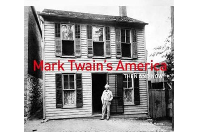 Mark Twain's America Then and Now (R)
