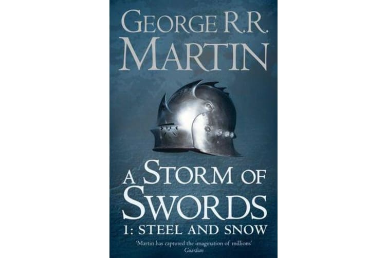 A Storm of Swords - Part 1 Steel and Snow