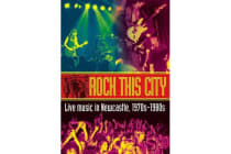Rock This City - Live music in Newcastle, 1970s-1980s