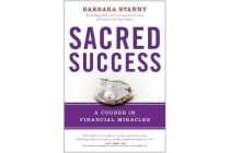 Sacred Success - A Course in Financial Miracles