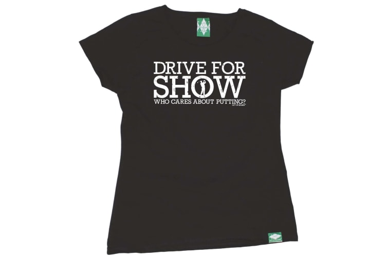 Out Of Bounds Golf Tee - Drive For Show - (Small Black Womens T Shirt)