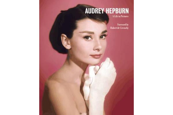 Audrey Hepburn A Life in Pictures - Reduced format