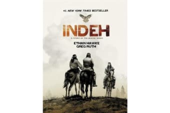 Indeh - A Story of the Apache Wars