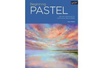 Portfolio: Beginning Pastel - Tips and techniques for learning to paint in pastel