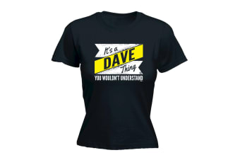 Its a Surname Thing Funny Tee - Dave V2 Surname Thing - Black Womens T Shirt