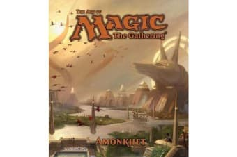 The Art of Magic - The Gathering - Amonkhet