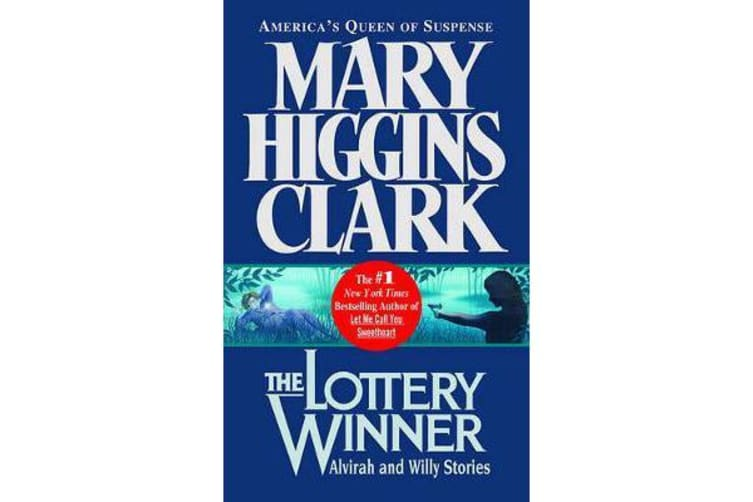 The Lottery Winner - Alvirah and Willy Stories