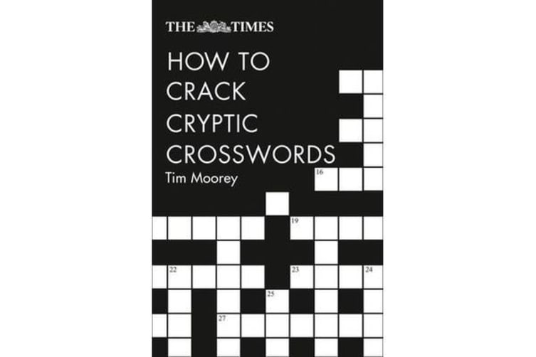 The Times How to Crack Cryptic Crosswords