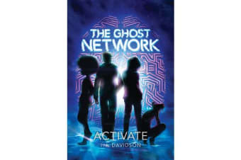 The Ghost Network (book 1) - Activate