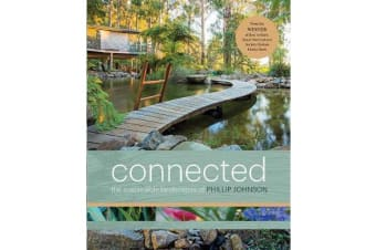 Connected - Phillip Johnson's Sustainable Landscapes