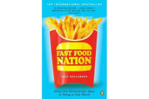 Fast Food Nation - What The All-American Meal is Doing to the World