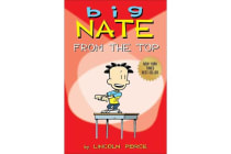 Big Nate - From the Top