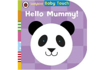 Baby Touch - Hello, Mummy!