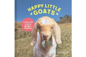 Happy Little Goats - A hooved celebration of the good life
