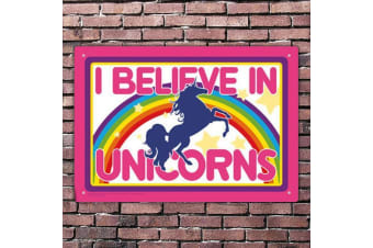 I Believe in Unicorns Rainbow Tin Sign | poster wall kid horse