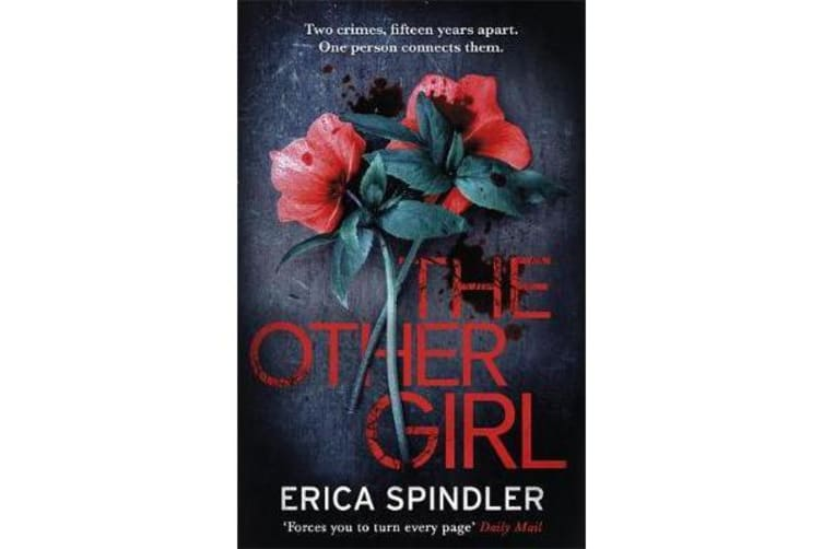 The Other Girl - Two crimes, fifteen years apart. One person connects them.
