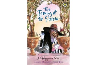 A Shakespeare Story - The Taming of the Shrew