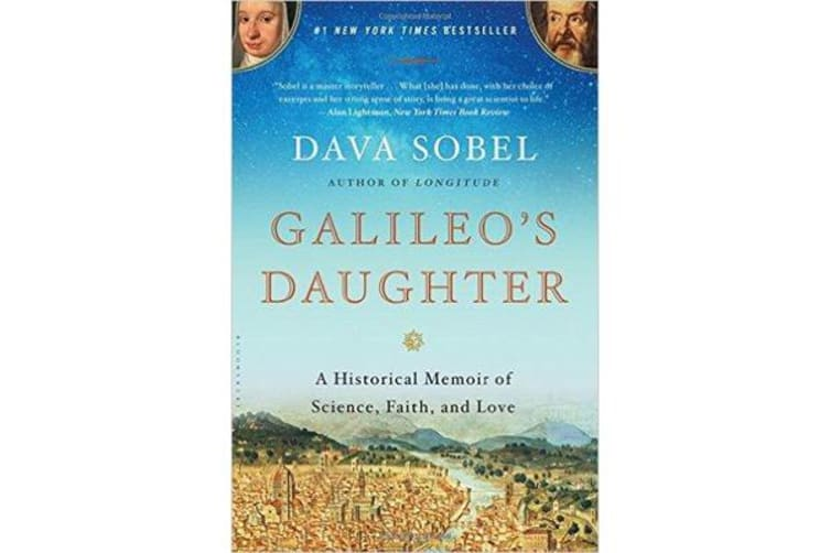 Galileo's Daughter - A Historical Memoir of Science, Faith, and Love