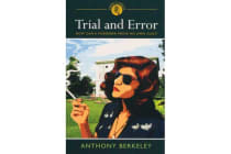 Trial and Error - How Can a Murderer Prove His Own Guilt?