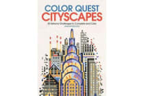 Color Quest: Cityscapes - 30 Extreme Challenges to Complete and Color