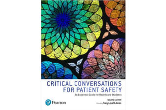 Critical Conversations for Patient Safety 2ed