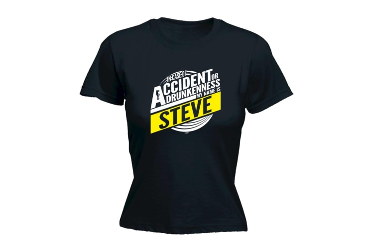 123T Funny Tee - Steve In Case Of Accident Or Drunkenness - (X-Large Black Womens T Shirt)