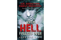 When Hell Freezes Over - Ice. Addiction. Family. Recovery.