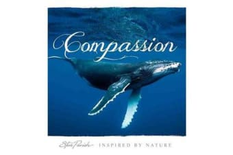 Compassion - Inspired by Nature