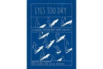 Eyes Too Dry - A Graphic Memoir About Heavy Feelings