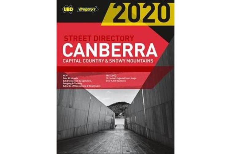 Canberra Capital Country & Snowy Mountains Street Directory 2020 24th ed