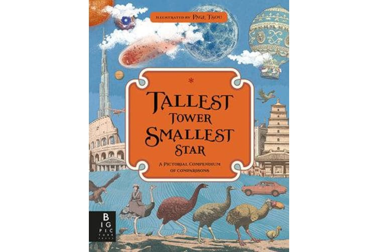 Tallest Tower, Smallest Star - A Pictorial Compendium of Comparisons