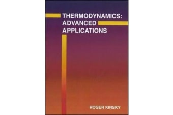 Thermodynamics - Advanced Applications