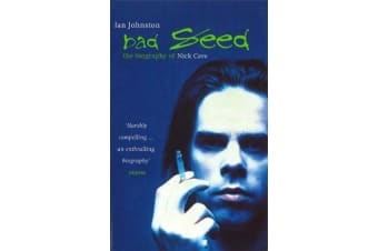 Bad Seed - The Biography of Nick Cave