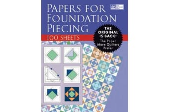 Papers for Foundation Piecing - Quilter-Tested Blank Papers for Use with Most Photocopiers and Printers