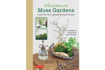 Miniature Moss Gardens - Create Your Own Japanese Container Garden