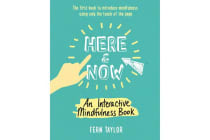 Here and Now - An Interactive Mindfulness Book