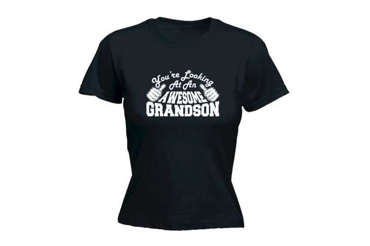 123T Funny Tee - Grandson Youre Looking At An Awesome - (Small Black Womens T Shirt)
