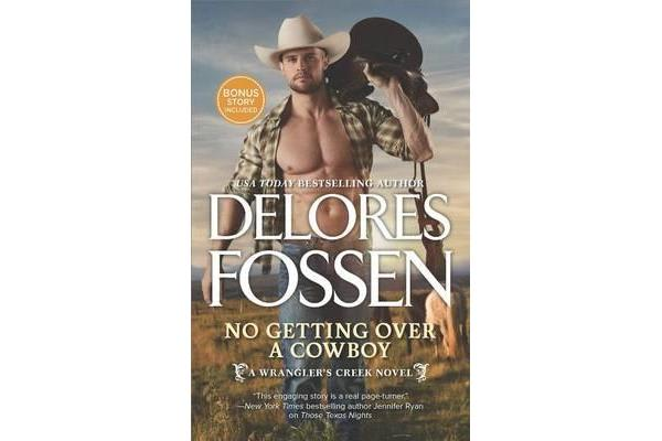 No Getting Over a Cowboy - A Western Romance Novel