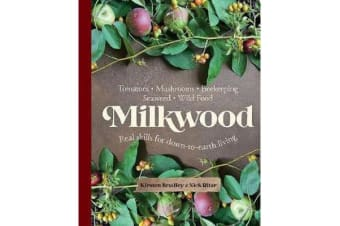 Milkwood - Real skills for down-to-earth living