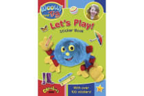 Woolly and Tig - Let's Play! Sticker Book