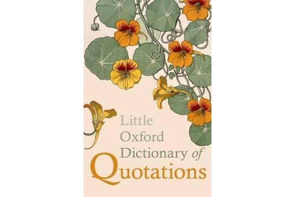 Little Oxford Dictionary of Quotations