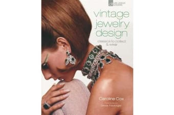 Vintage Jewelry Design - Classics to Collect & Wear